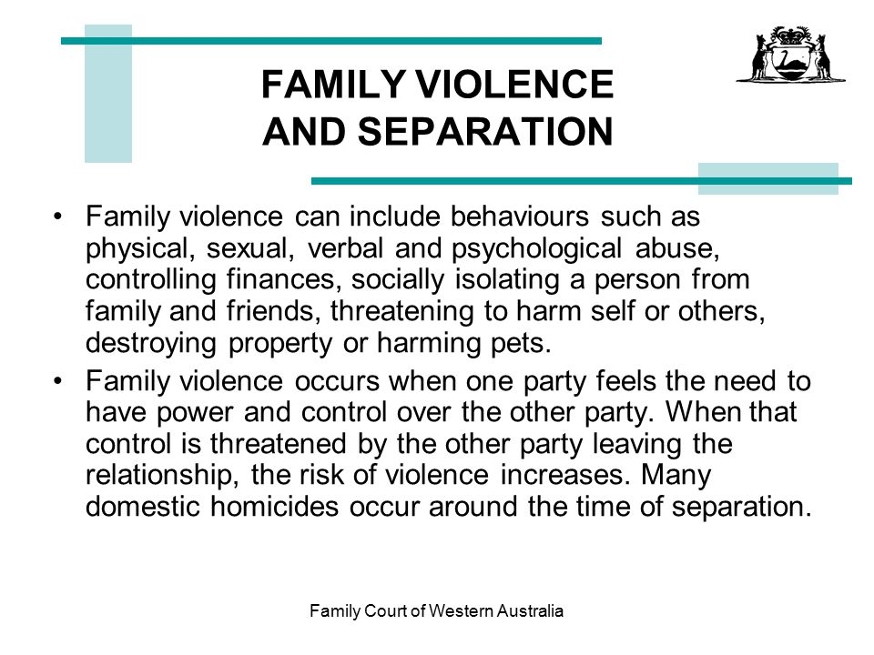 FAMILY VIOLENCE AND SEPARATION
