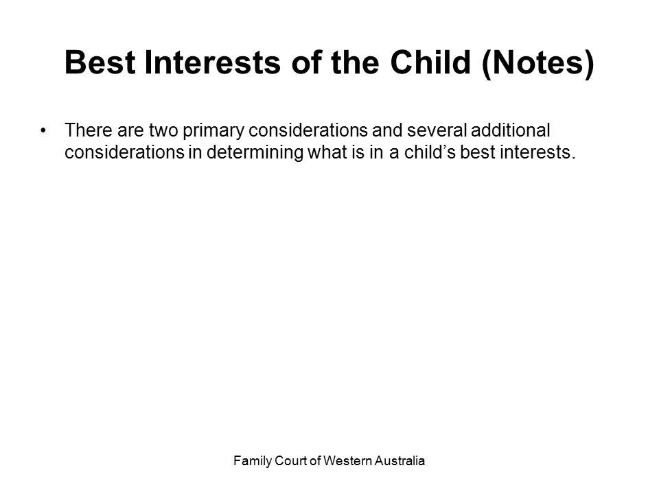 Best Interests of the Child (Notes)