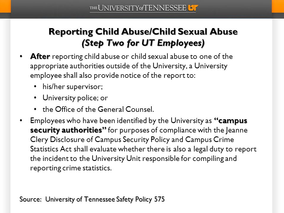 Reporting Child Abuse/Child Sexual Abuse (Step Two for UT Employees)