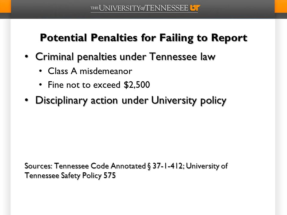 Potential Penalties for Failing to Report