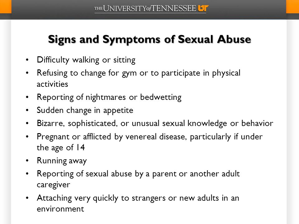 Signs and Symptoms of Sexual Abuse