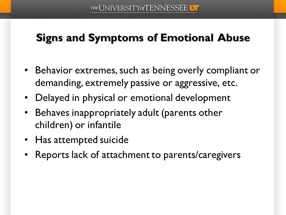Signs and Symptoms of Emotional Abuse