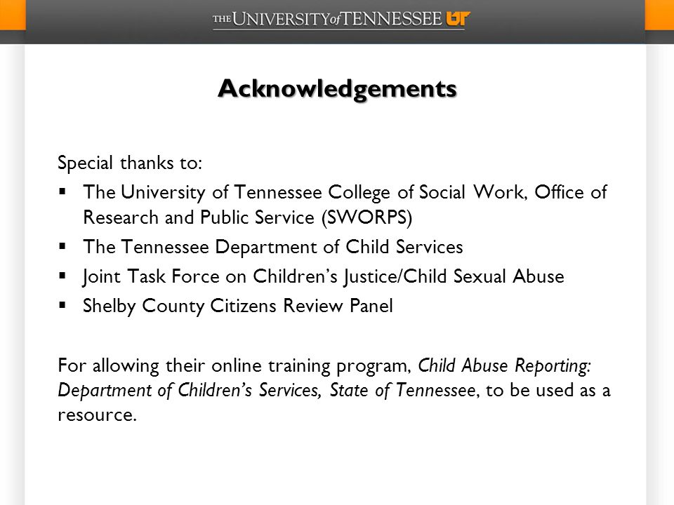 Acknowledgements Special thanks to: