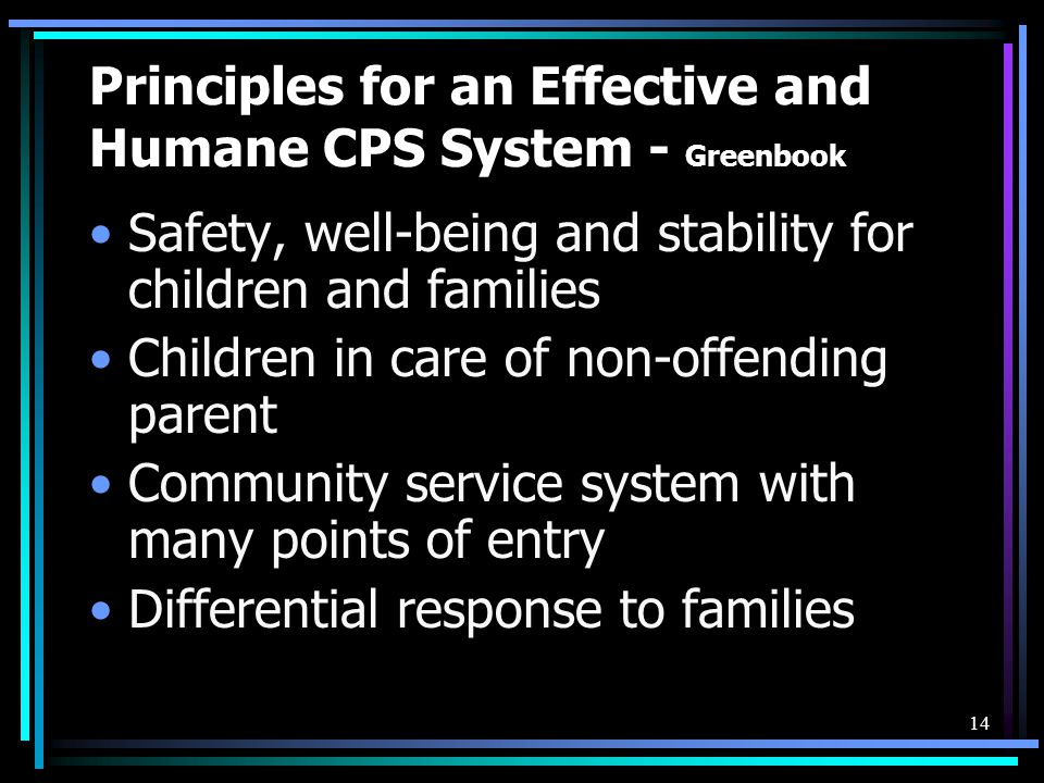 Principles for an Effective and Humane CPS System - Greenbook