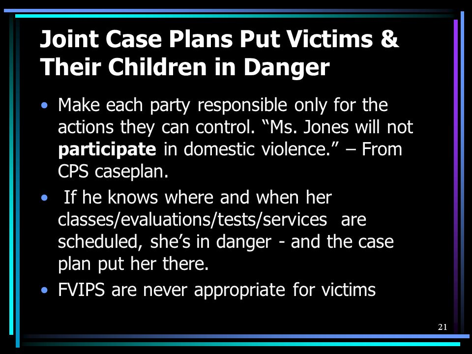 Joint Case Plans Put Victims & Their Children in Danger