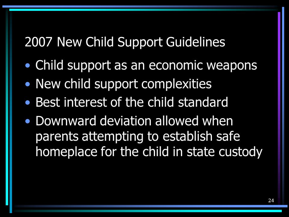 2007 New Child Support Guidelines
