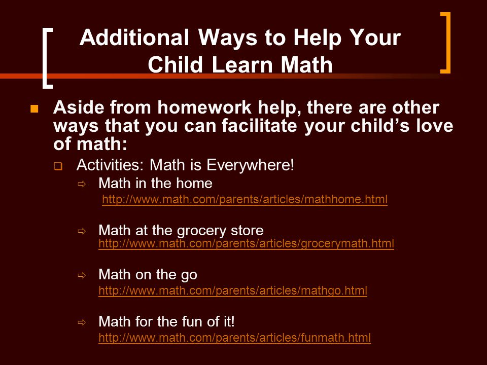 Additional Ways to Help Your Child Learn Math