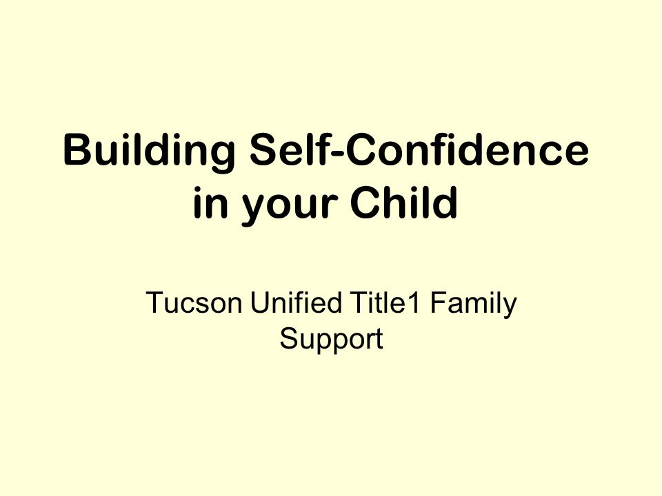 Building Self-Confidence in your Child