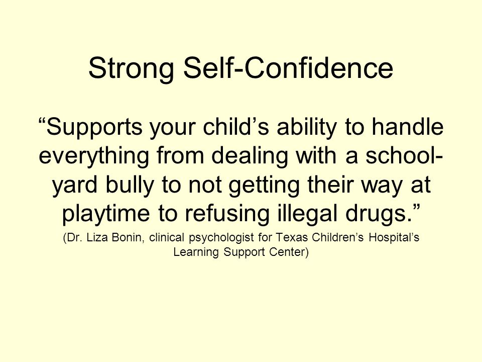 Strong Self-Confidence