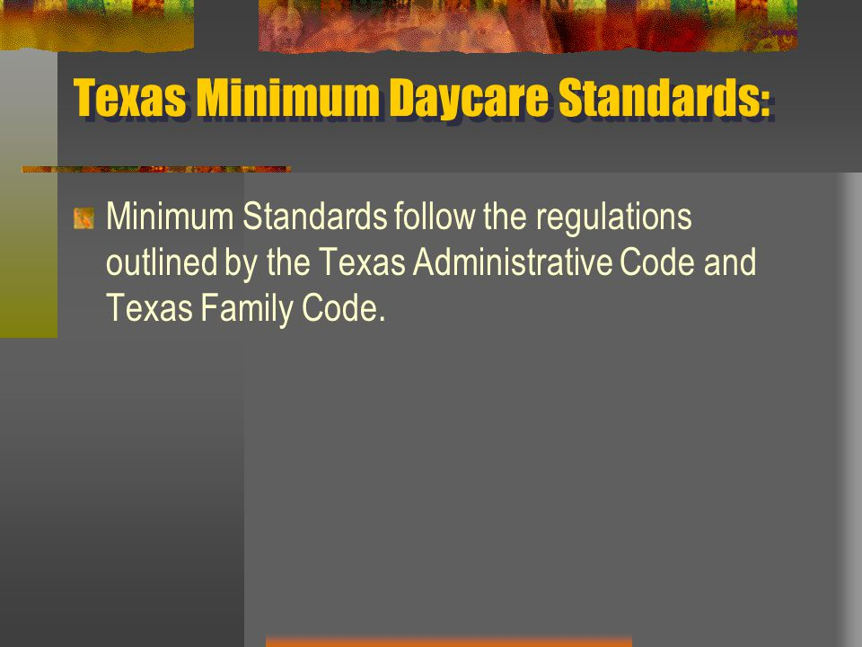 Texas Minimum Daycare Standards: