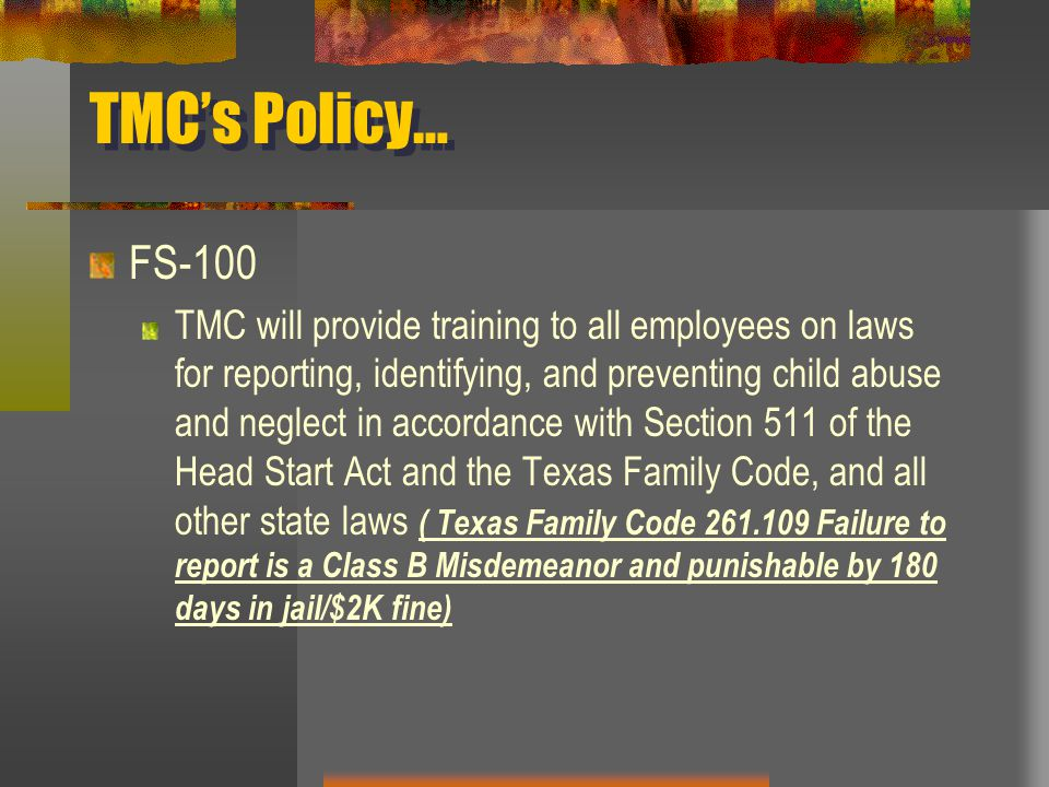 TMC's Policy… FS-100.