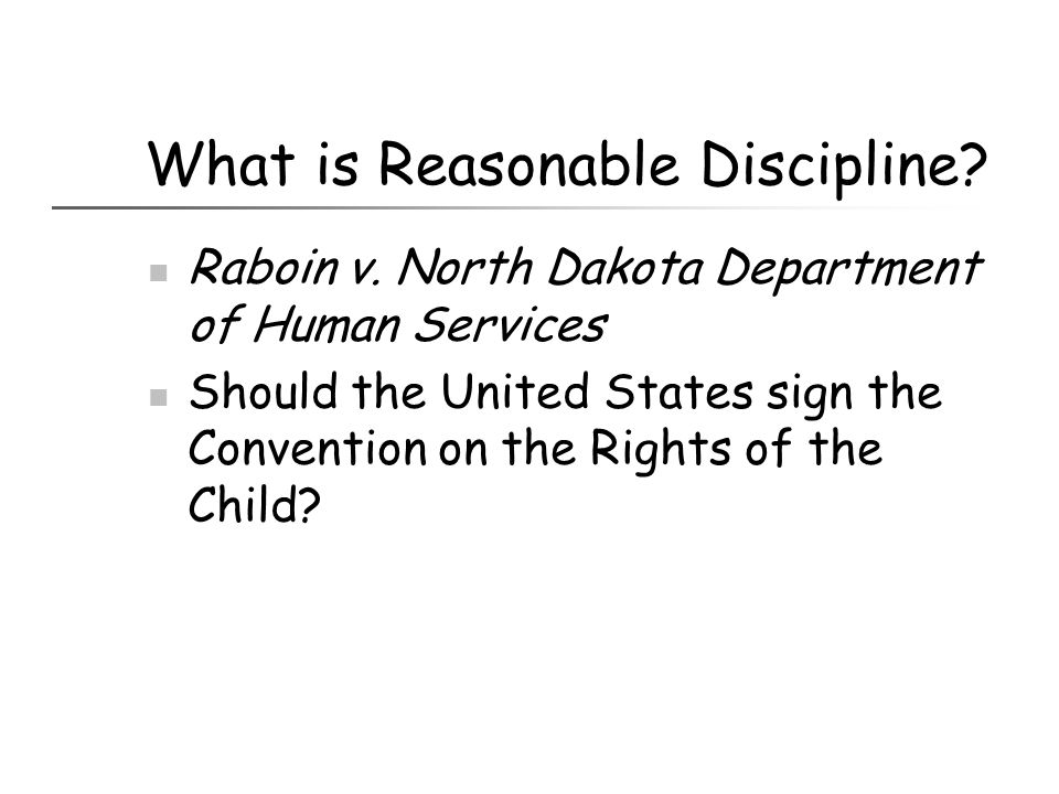 What is Reasonable Discipline