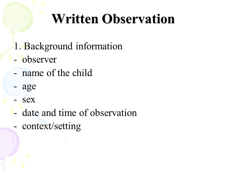 Written Observation 1. Background information - observer