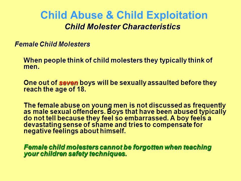 Child Abuse & Child Exploitation Child Molester Characteristics