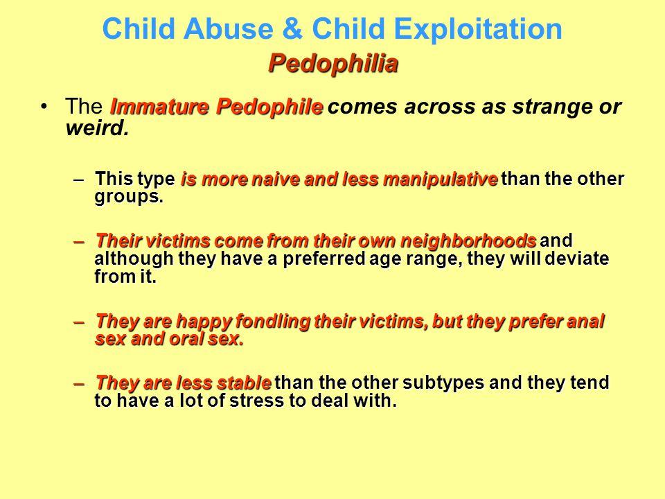 Child Abuse & Child Exploitation Pedophilia