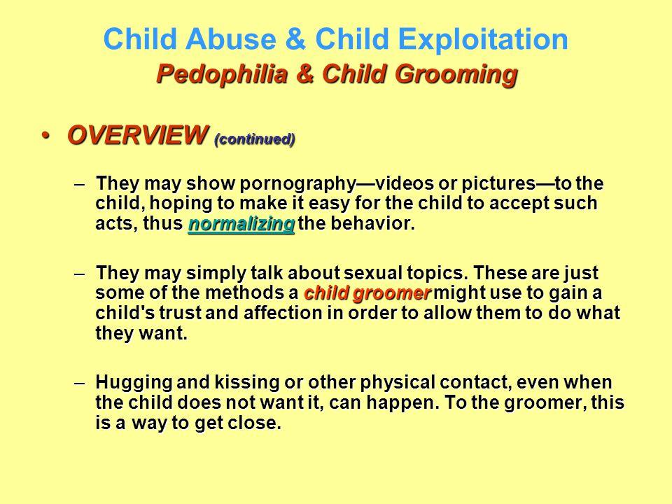 Child Abuse & Child Exploitation Pedophilia & Child Grooming