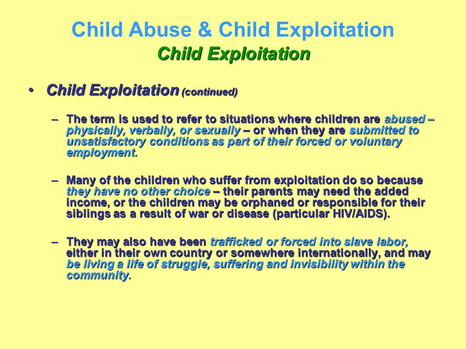 Child Abuse & Child Exploitation Child Exploitation