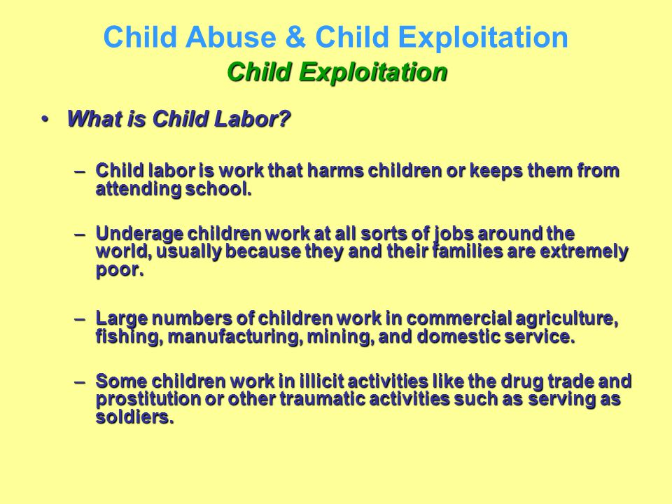 child labor an exploitative practice The nike controversy child labour by seeing that any workers under the age of 16 that nike was making serious amends to its exploitative practices.