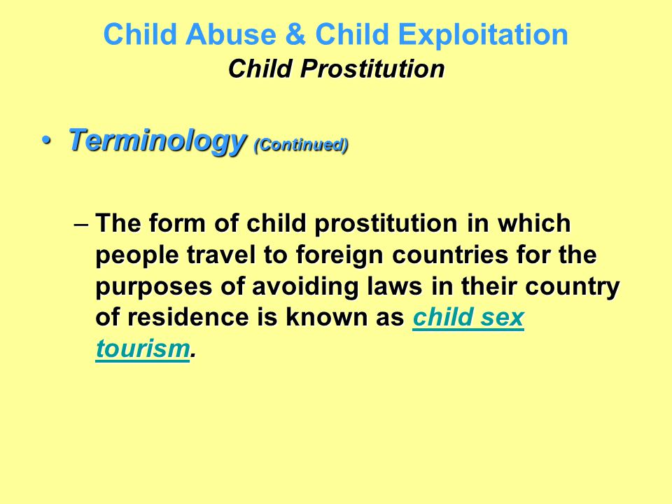Child Abuse & Child Exploitation Child Prostitution