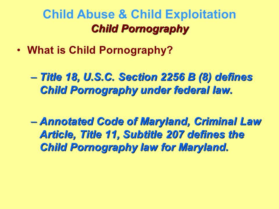 Child Abuse & Child Exploitation Child Pornography