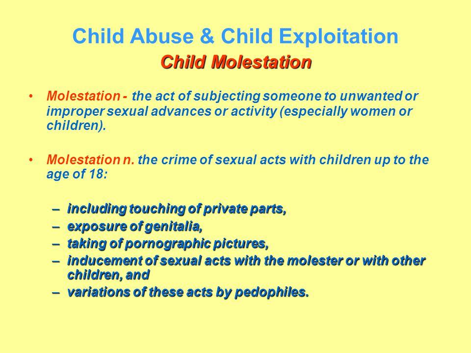 Child Abuse & Child Exploitation Child Molestation