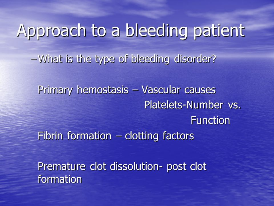 Approach to a bleeding patient