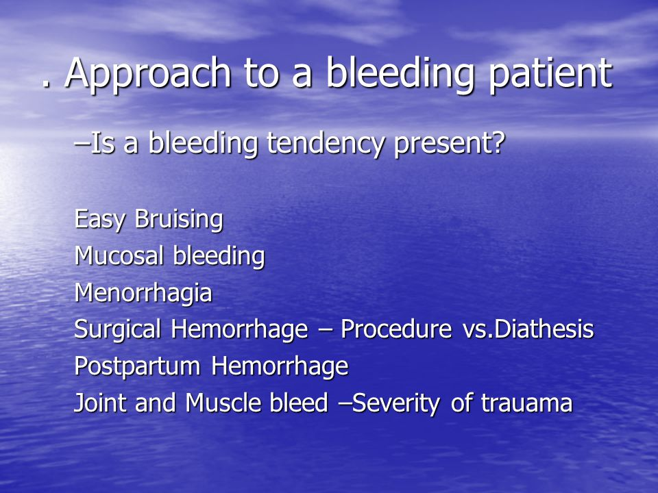 . Approach to a bleeding patient