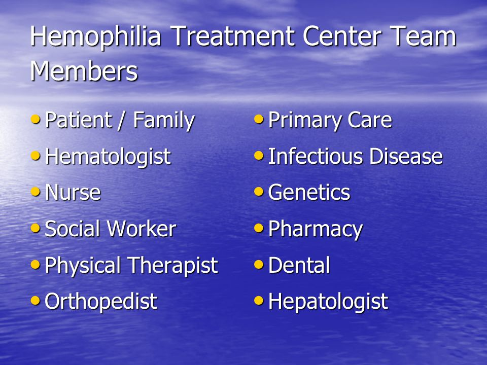 Hemophilia Treatment Center Team Members