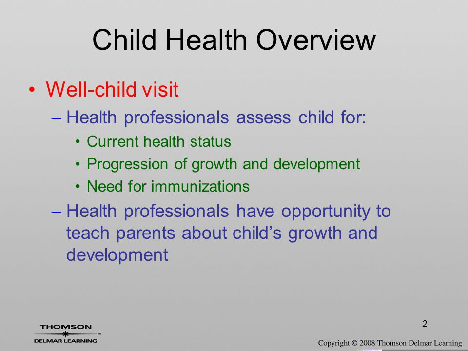 Child Health Overview Well-child visit