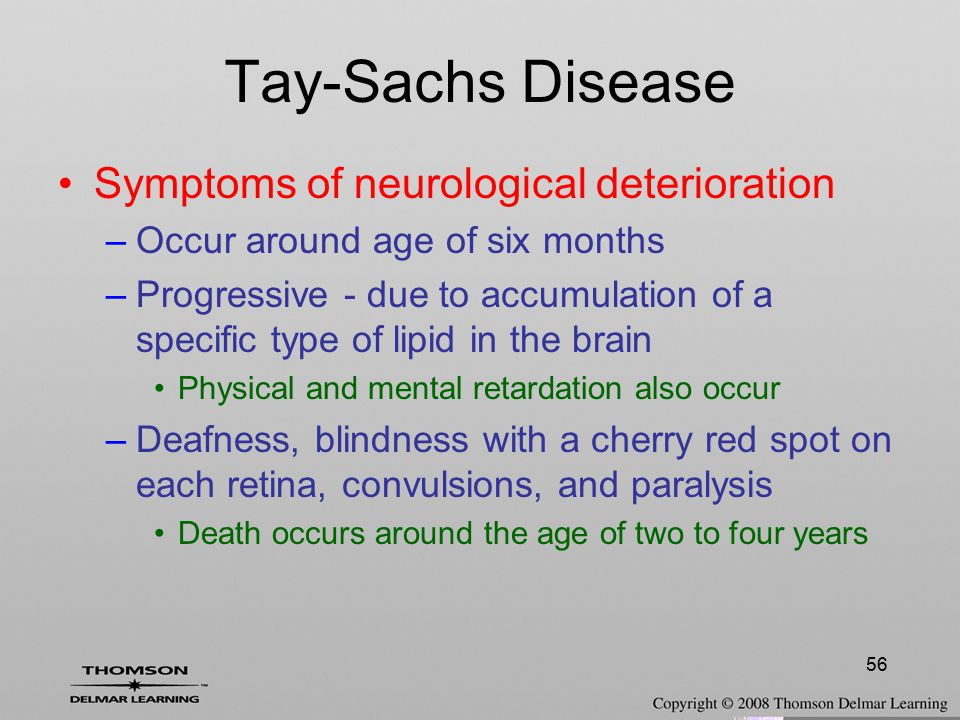 Tay-Sachs Disease Symptoms of neurological deterioration