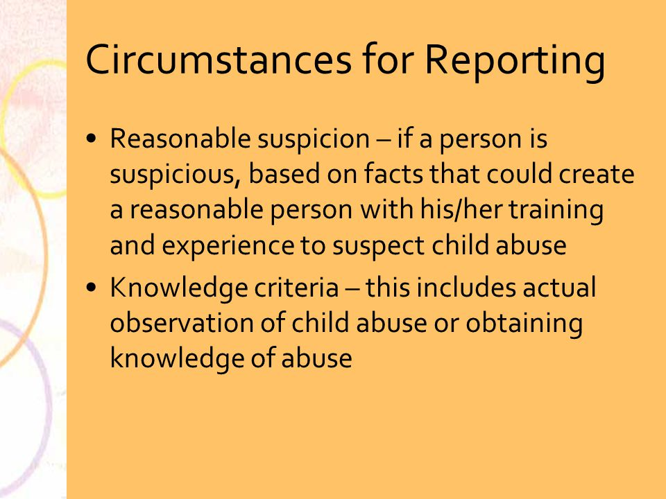 Circumstances for Reporting