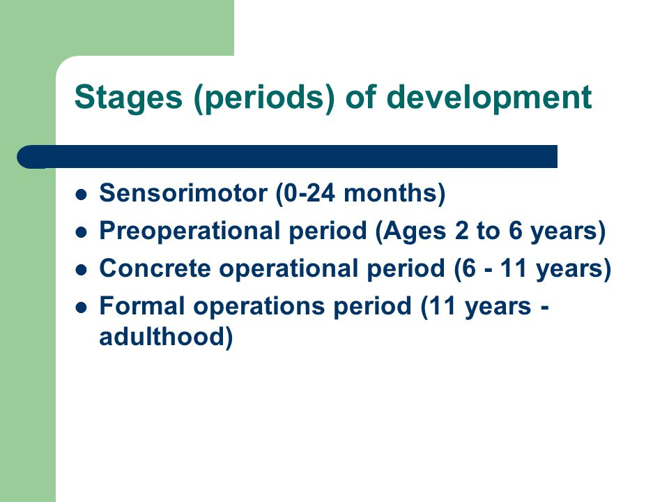 Stages (periods) of development