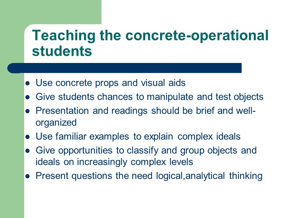 Teaching the concrete-operational students