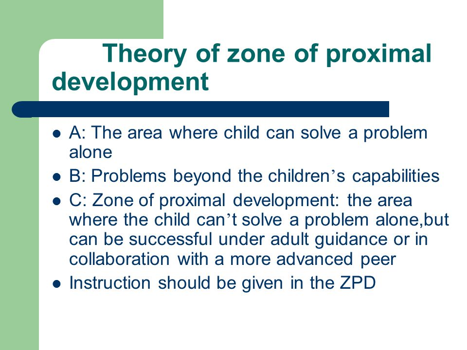Theory of zone of proximal development