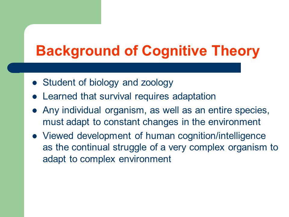 Background of Cognitive Theory