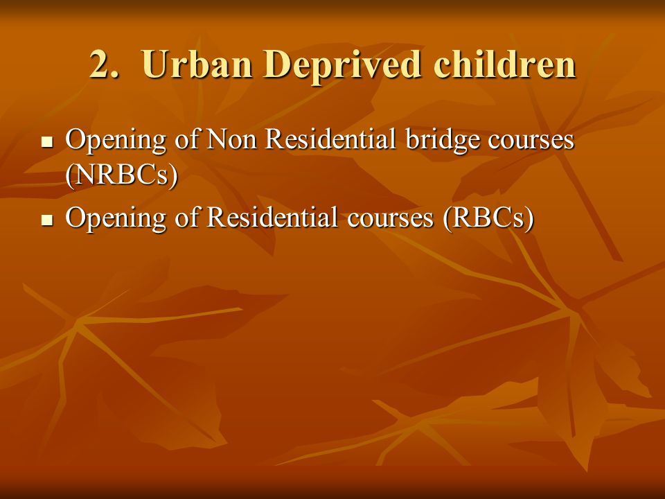 2. Urban Deprived children