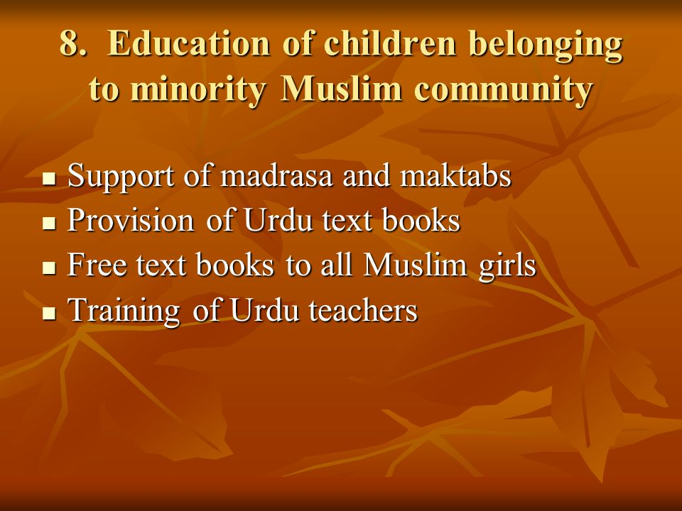 8. Education of children belonging to minority Muslim community