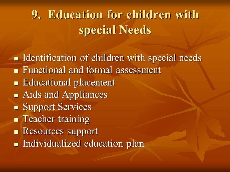 9. Education for children with special Needs