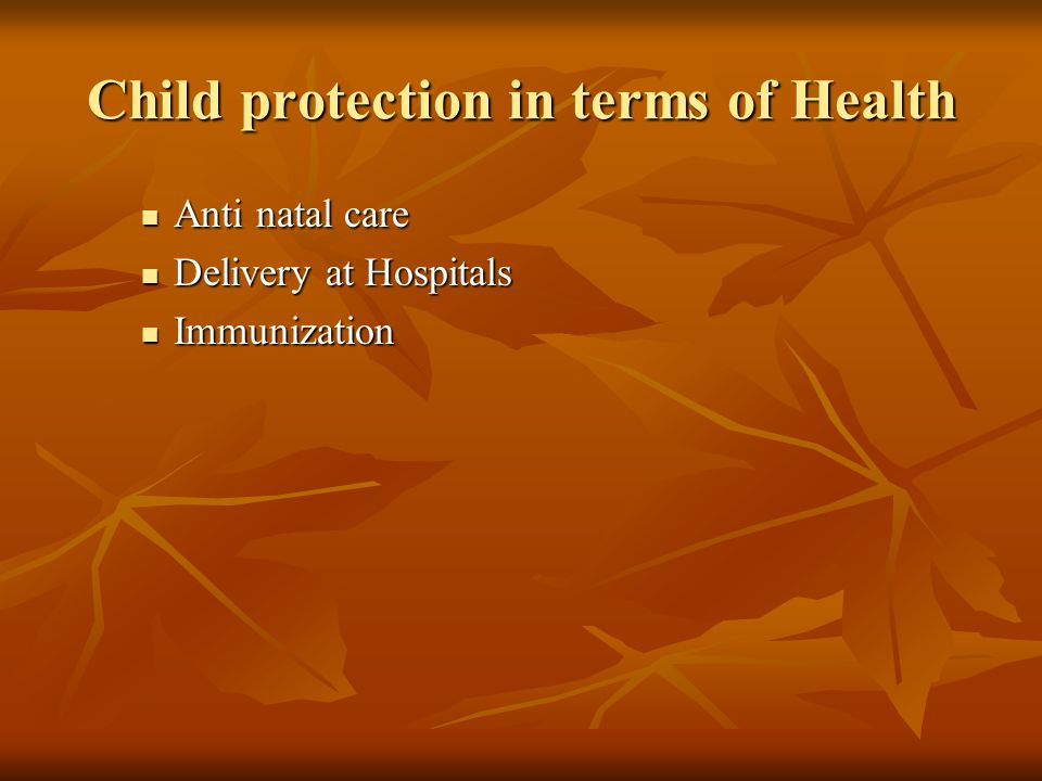 Child protection in terms of Health