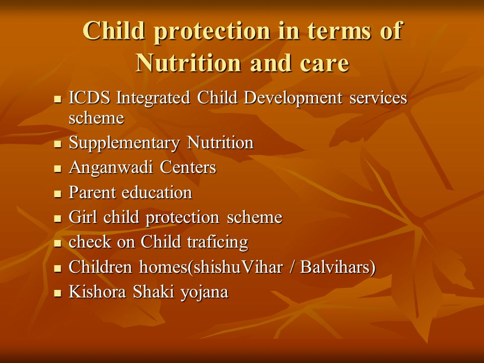 Child protection in terms of Nutrition and care