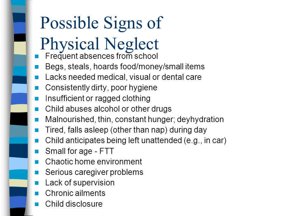 Possible Signs of Physical Neglect