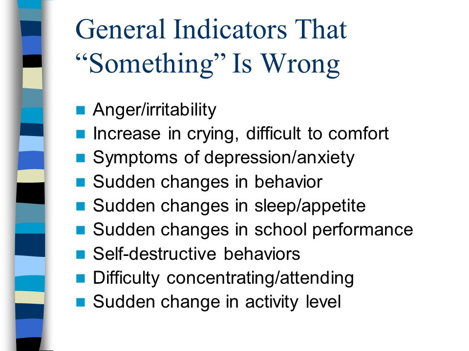 General Indicators That Something Is Wrong