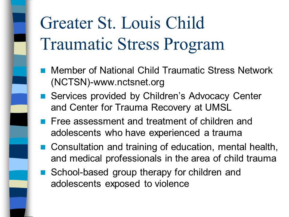 Greater St. Louis Child Traumatic Stress Program