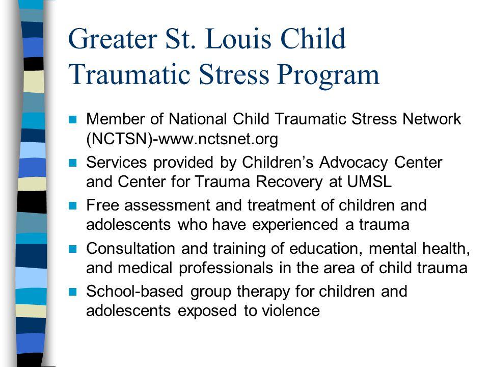 Greater St. Louis Child Traumatic Stress Program