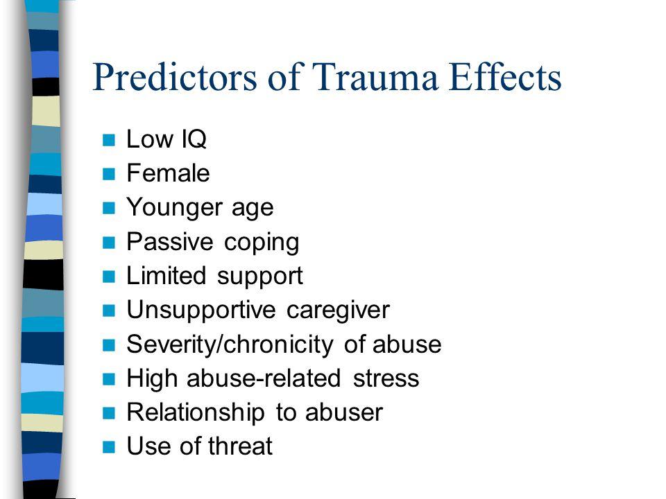Predictors of Trauma Effects