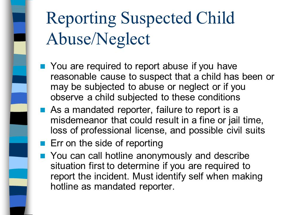 Reporting Suspected Child Abuse/Neglect