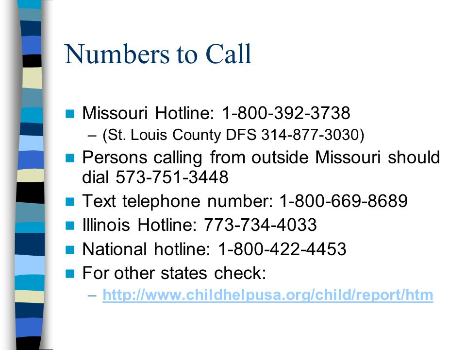 Numbers to Call Missouri Hotline: