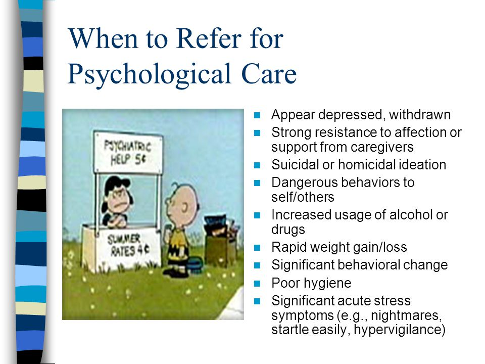 When to Refer for Psychological Care