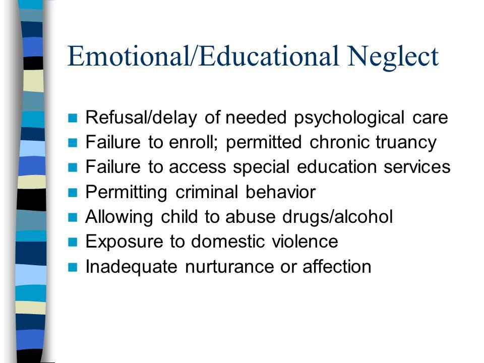 Emotional/Educational Neglect