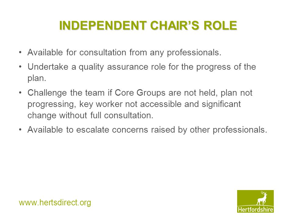 INDEPENDENT CHAIR'S ROLE